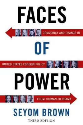 Columbia University Press: Faces of Power, Seyom Brown