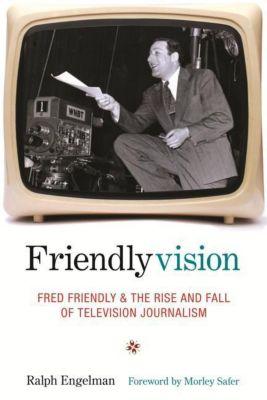 Columbia University Press: Friendlyvision, Ralph Engelman