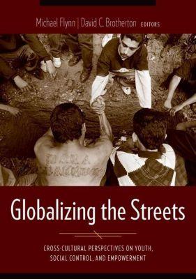 Columbia University Press: Globalizing the Streets