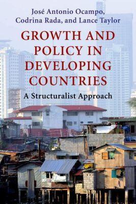 Columbia University Press: Growth and Policy in Developing Countries, Lance Taylor, Codrina Rada, Jose Antonio Ocampo