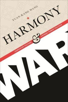 Columbia University Press: Harmony and War, Yuan-kang Wang
