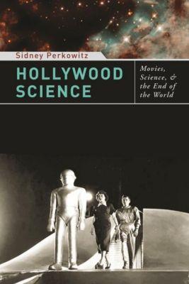 Columbia University Press: Hollywood Science, Sidney Perkowitz