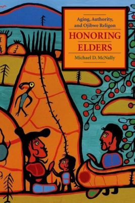 Columbia University Press: Honoring Elders, Michael D. McNally