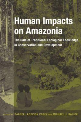 Columbia University Press: Human Impacts on Amazonia