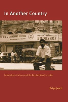 Columbia University Press: In Another Country, Priya Joshi