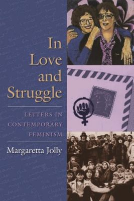 Columbia University Press: In Love and Struggle, Margaretta Jolly