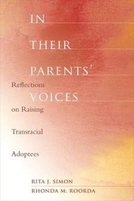 Columbia University Press: In Their Parents' Voices, Rita J. Simon, Rhonda M. Roorda