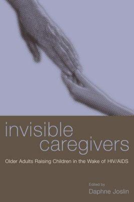 Columbia University Press: Invisible Caregivers