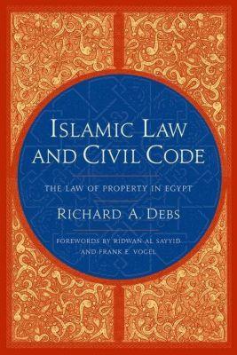 Columbia University Press: Islamic Law and Civil Code, Richard A. debs