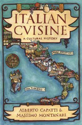 Columbia University Press: Italian Cuisine, Massimo Montanari, Alberto Capatti
