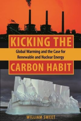 Columbia University Press: Kicking the Carbon Habit, William Sweet