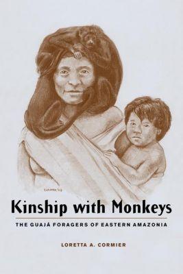 Columbia University Press: Kinship with Monkeys, Loretta A. Cormier