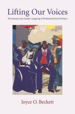 Columbia University Press: Lifting Our Voices, Joyce Beckett