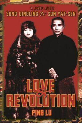 Columbia University Press: Love and Revolution, Ping Lu