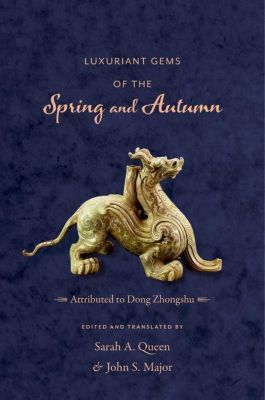 Columbia University Press: Luxuriant Gems of the Spring and Autumn
