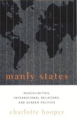 Columbia University Press: Manly States, Charlotte Hooper