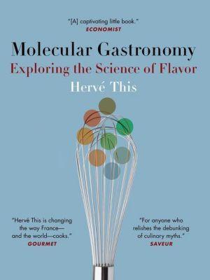 Columbia University Press: Molecular Gastronomy, Hervé This