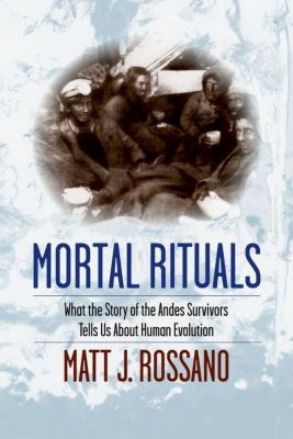 Columbia University Press: Mortal Rituals, Matt J. Rossano