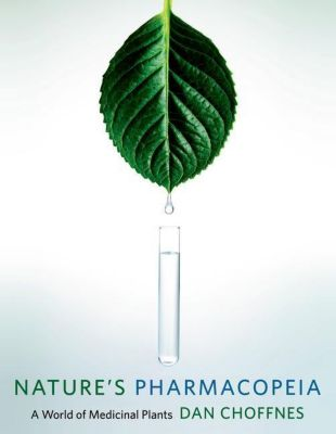 Columbia University Press: Nature's Pharmacopeia, Dan Choffnes