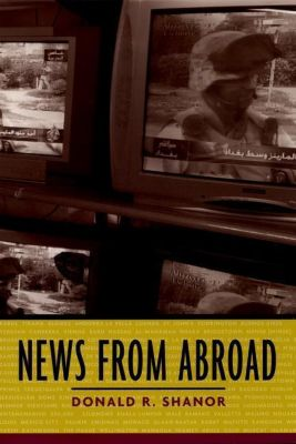 Columbia University Press: News From Abroad, Donald R. Shanor
