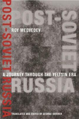 Columbia University Press: Post-Soviet Russia, Zhores Medvedev