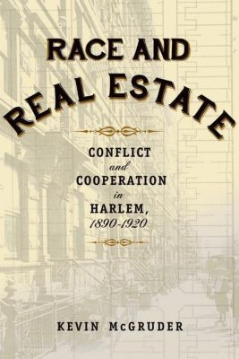Columbia University Press: Race and Real Estate, Kevin McGruder