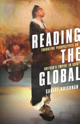 Columbia University Press: Reading the Global, Sanjay Krishnan