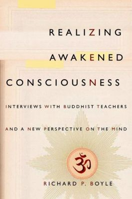 Columbia University Press: Realizing Awakened Consciousness, Richard P. Boyle