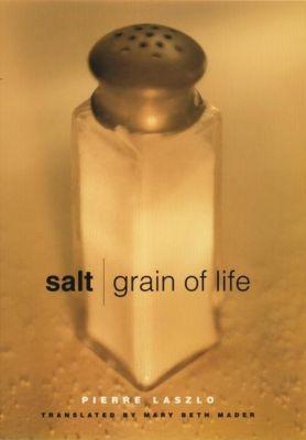 Columbia University Press: Salt, Pierre Laszlo