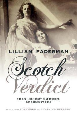 Columbia University Press: Scotch Verdict, Lillian Faderman