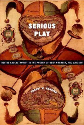 Columbia University Press: Serious Play, Robert Hanning