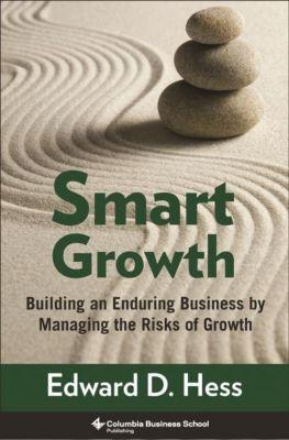 Columbia University Press: Smart Growth, Edward D. Hess