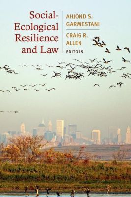 Columbia University Press: Social-Ecological Resilience and Law