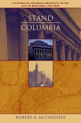 Columbia University Press: Stand, Columbia, Robert McCaughey