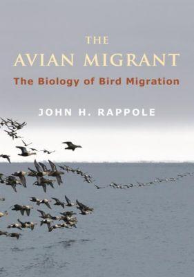 Columbia University Press: The Avian Migrant, John H. Rappole