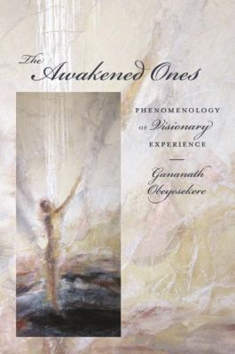 Columbia University Press: The Awakened Ones, Gananath Obeyesekere