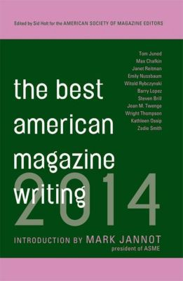 Columbia University Press: The Best American Magazine Writing 2014, The American Society of Magazine Editors