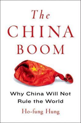 Columbia University Press: The China Boom, Ho-fung Hung