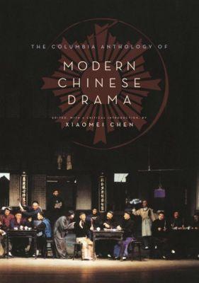 Columbia University Press: The Columbia Anthology of Modern Chinese Drama