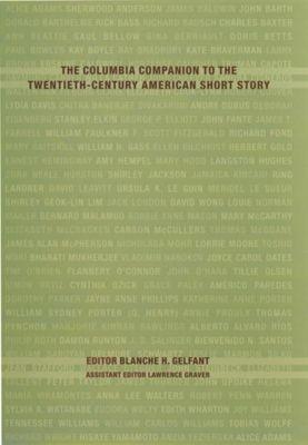 Columbia University Press: The Columbia Companion to the Twentieth-Century American Short Story
