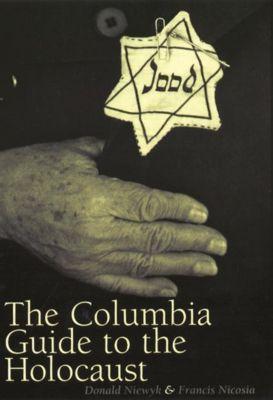 Columbia University Press: The Columbia Guide to the Holocaust, Donald L. Niewyk, Francis R. Nicosia