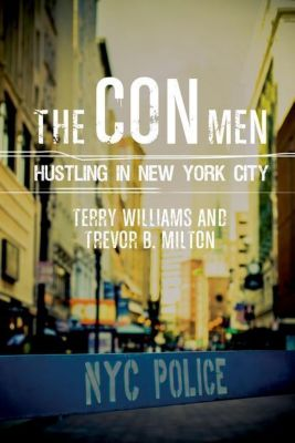 Columbia University Press: The Con Men, Terry Williams, Trevor B. Milton