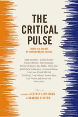 Columbia University Press: The Critical Pulse, Jeffrey Williams