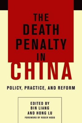 Columbia University Press: The Death Penalty in China