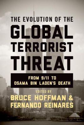 Columbia University Press: The Evolution of the Global Terrorist Threat