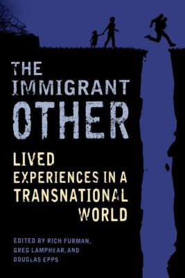 Columbia University Press: The Immigrant Other