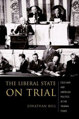 Columbia University Press: The Liberal State on Trial, Jonathan Bell