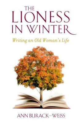 Columbia University Press: The Lioness in Winter, Ann Burack-Weiss