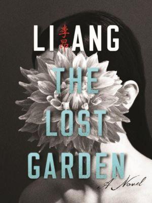 Columbia University Press: The Lost Garden, Ang Li
