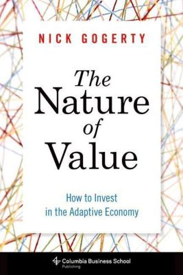 Columbia University Press: The Nature of Value, Nick Gogerty